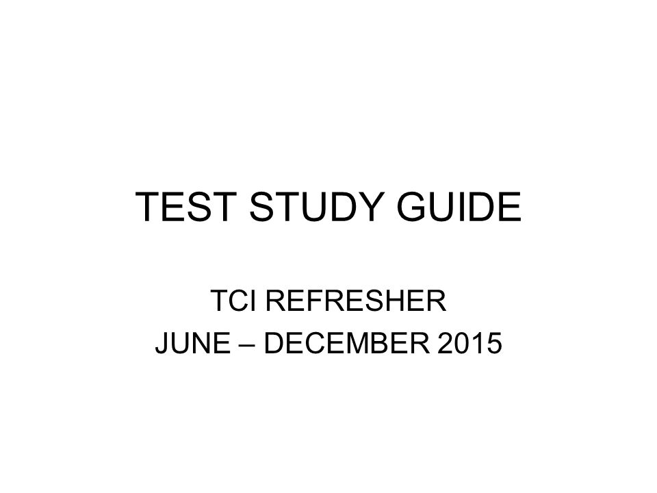TCI REFRESHER JUNE DECEMBER 2015