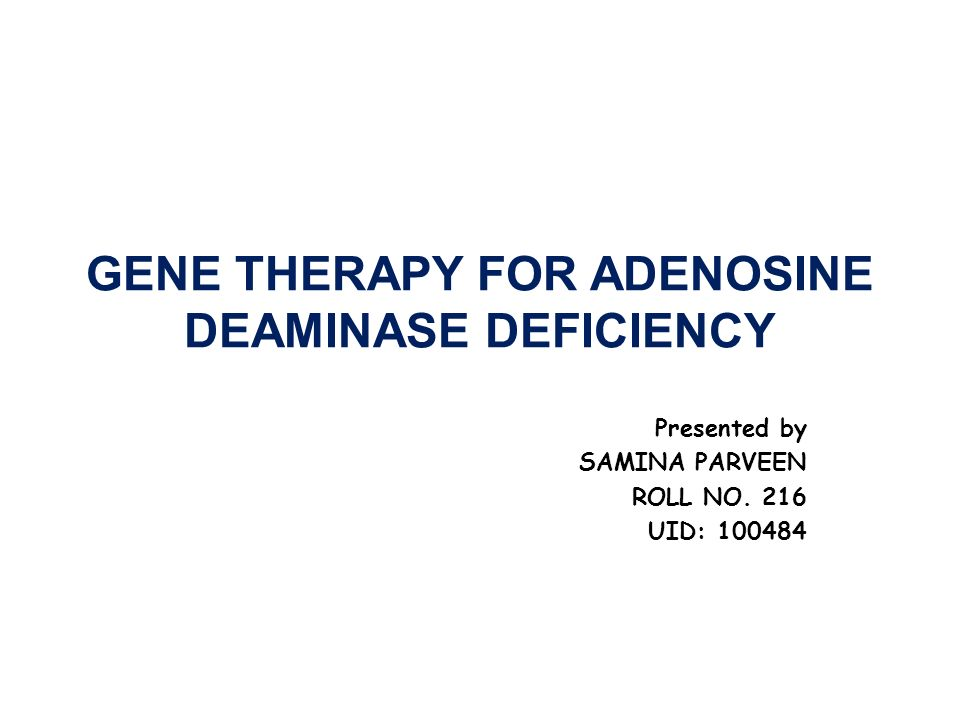 an overview of the adenosine deaminase deficiency Ada deficiency is due to a lack of the enzyme adenosine deaminase this deficiency results in an  phenotype in adenosine deaminase deficiency  ^ summary of.