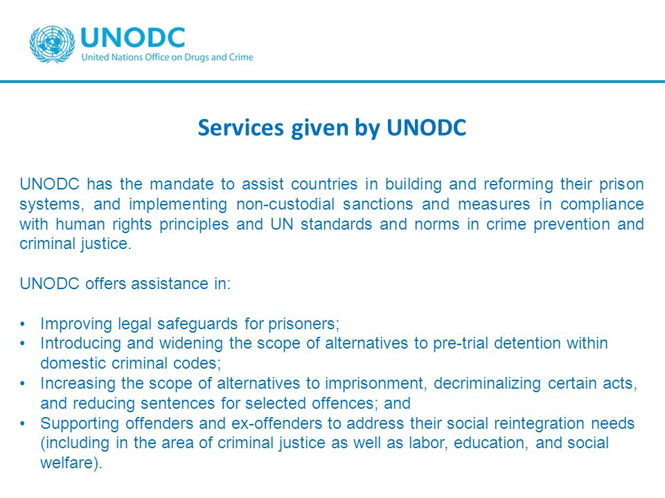 Services given by UNODC