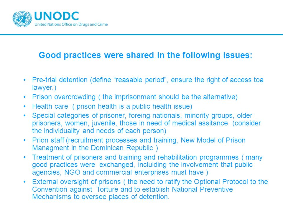 Good practices were shared in the following issues: