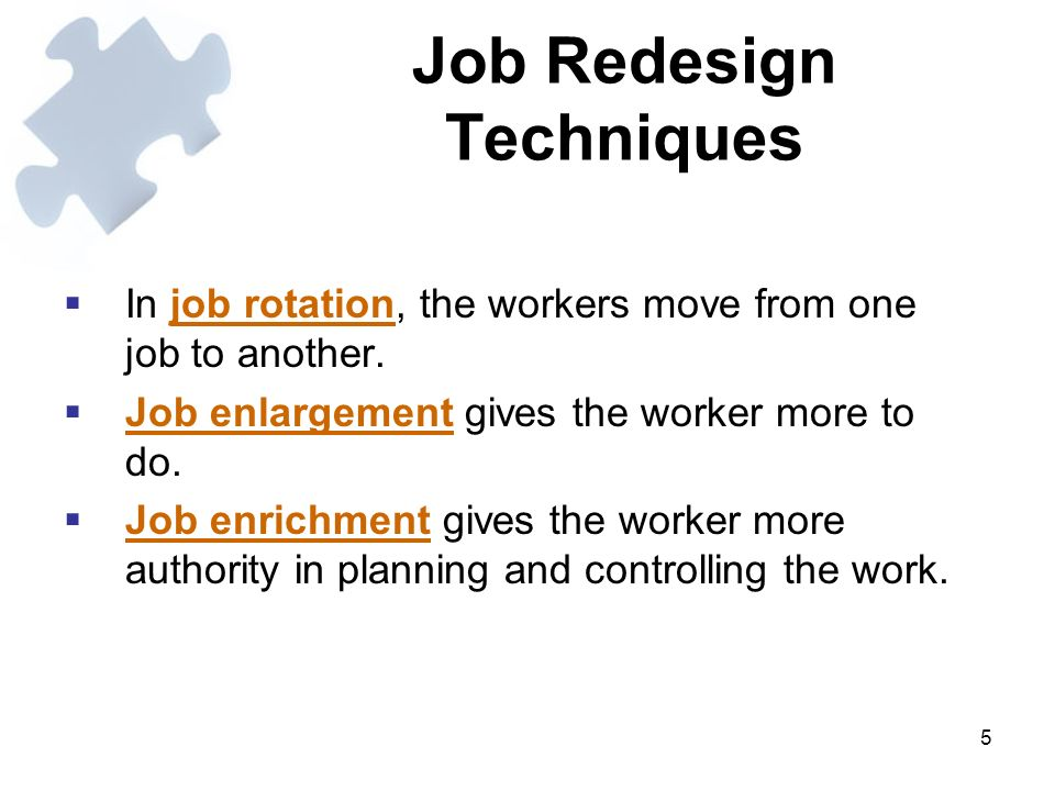 Job enrichment techniques and their effect