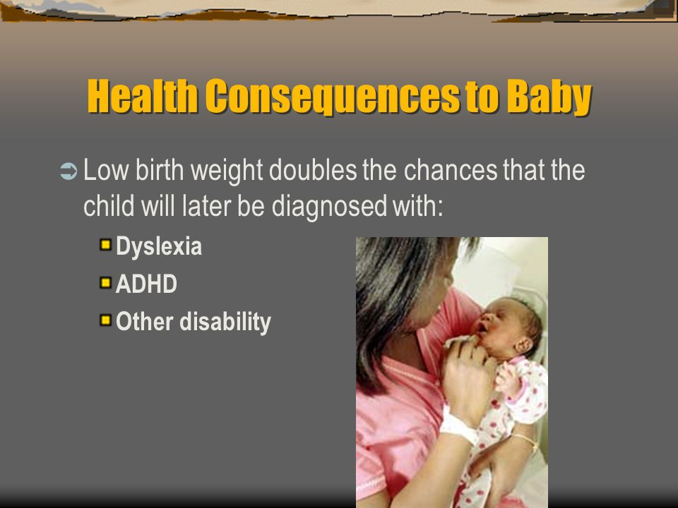 Health Consequences to Baby
