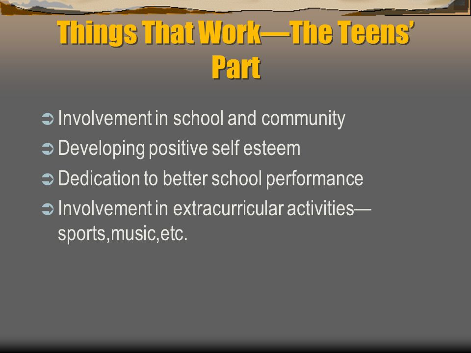 Things That Work—The Teens' Part