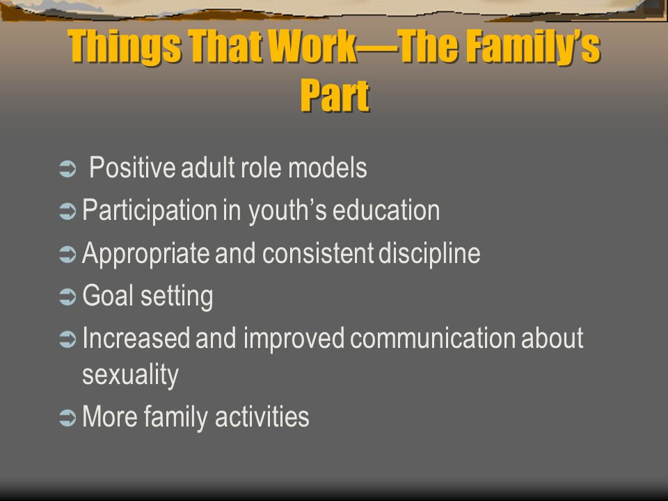 Things That Work—The Family's Part