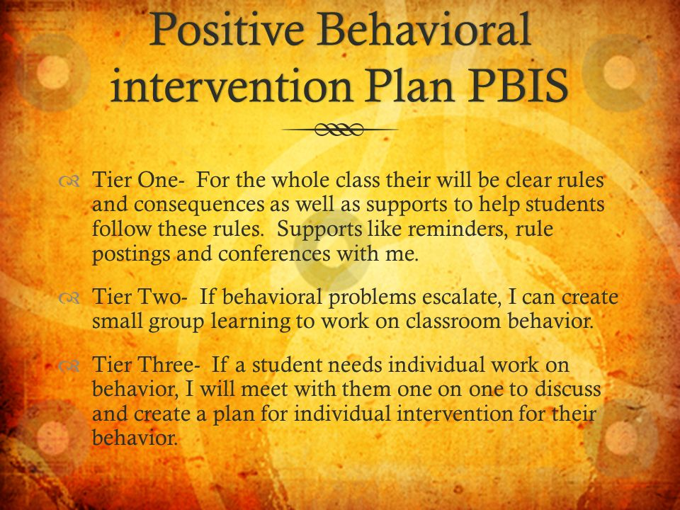 behavioral intervention plan for school age Positive behavioral interventions and supports has videos, presentations, articles, and training to help families with behavioral support plans texas behavior supports offers trainings, conferences, and parent tools for behavior support.