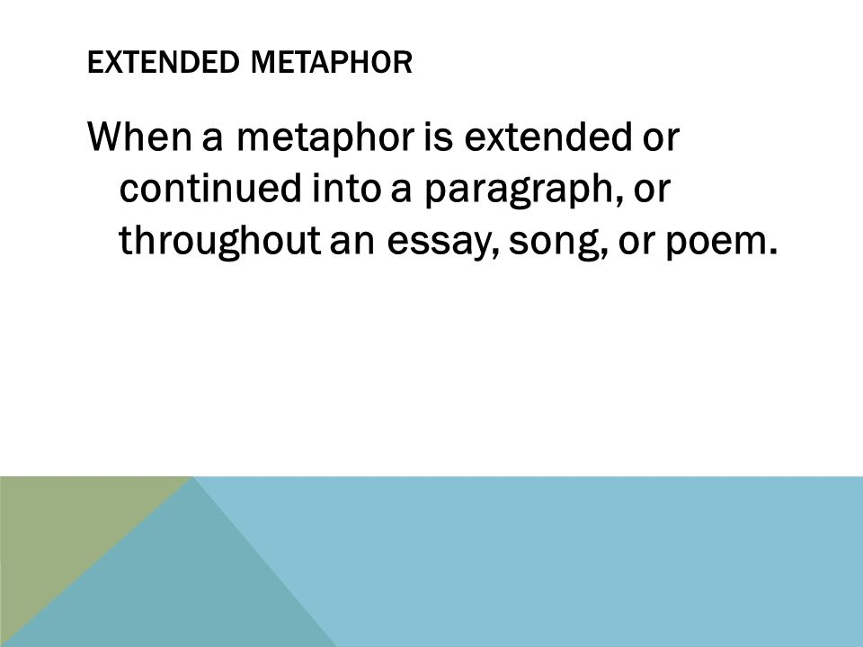 seeing connections pages ppt video online  8 extended metaphor when a metaphor is extended or continued into a paragraph or throughout an essay song or poem
