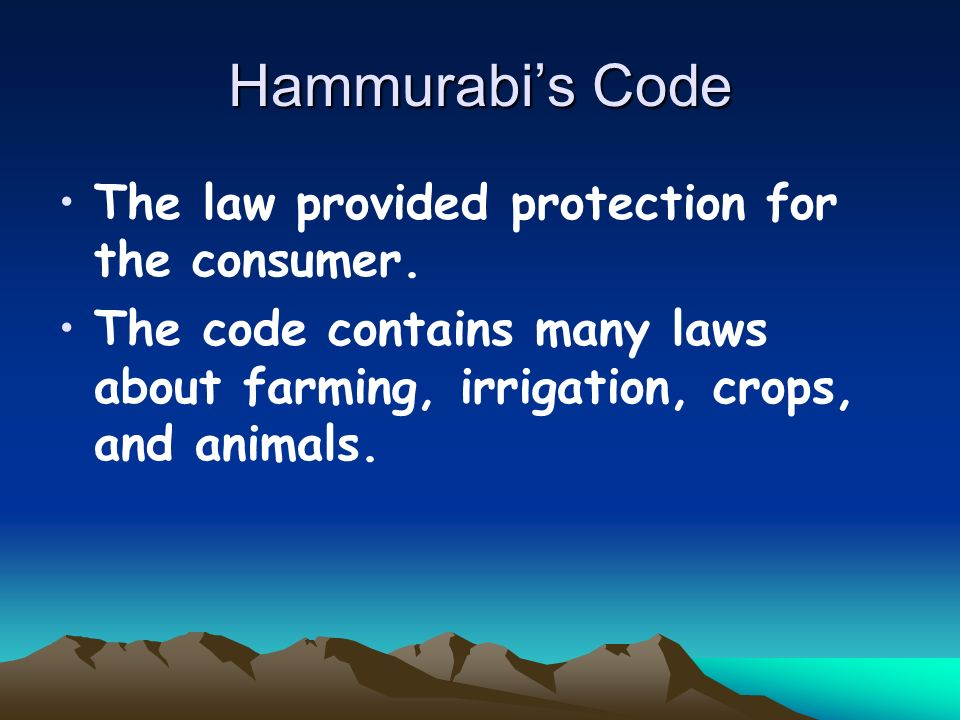 Law Code of Hammurabi (1780 B.C.)