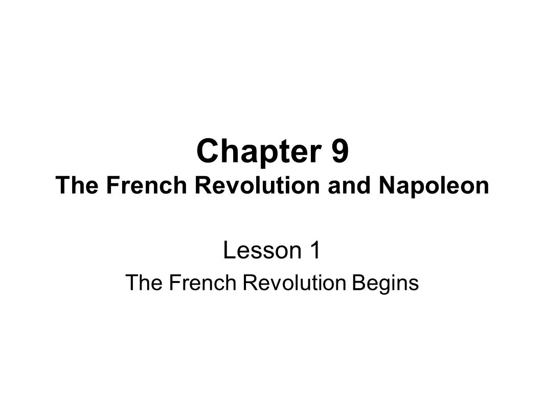 Chapter 9 the french revolution and napoleon ppt video online chapter 9 the french revolution and napoleon robcynllc Image collections