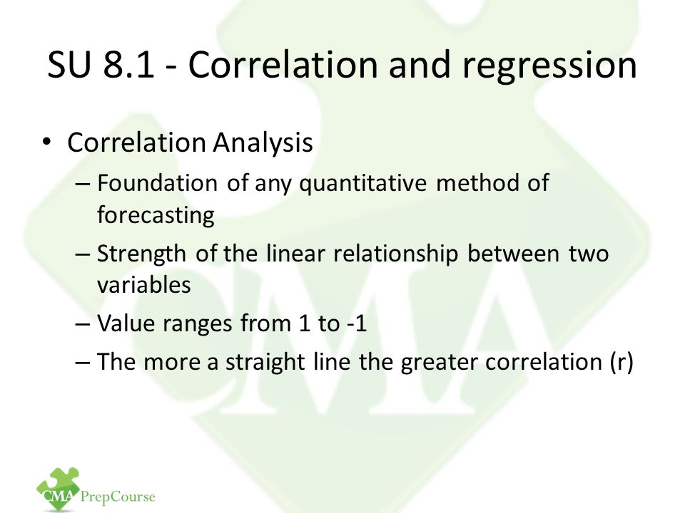 methods of correlation and regression analysis Correlation and regression analysis are applied to data to define and quantify the   the statistical methods used to define or describe such risk factor-dis.