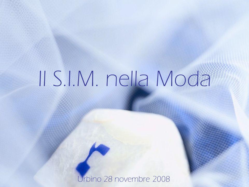 Il S.I.M. nella Moda Urbino 28 novembre 2008