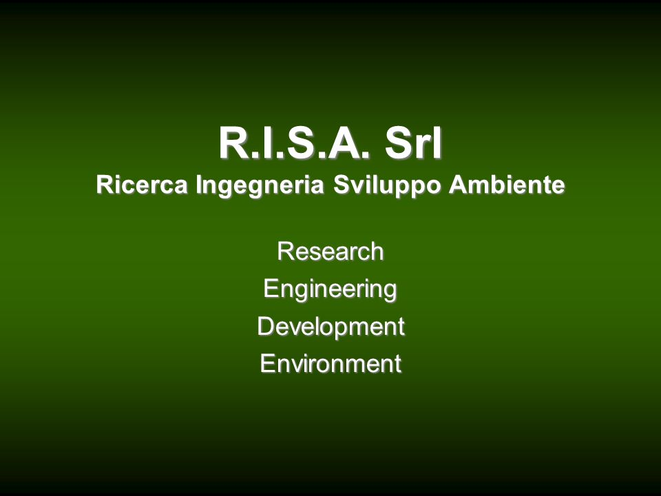 R.I.S.A. Srl Ricerca Ingegneria Sviluppo Ambiente