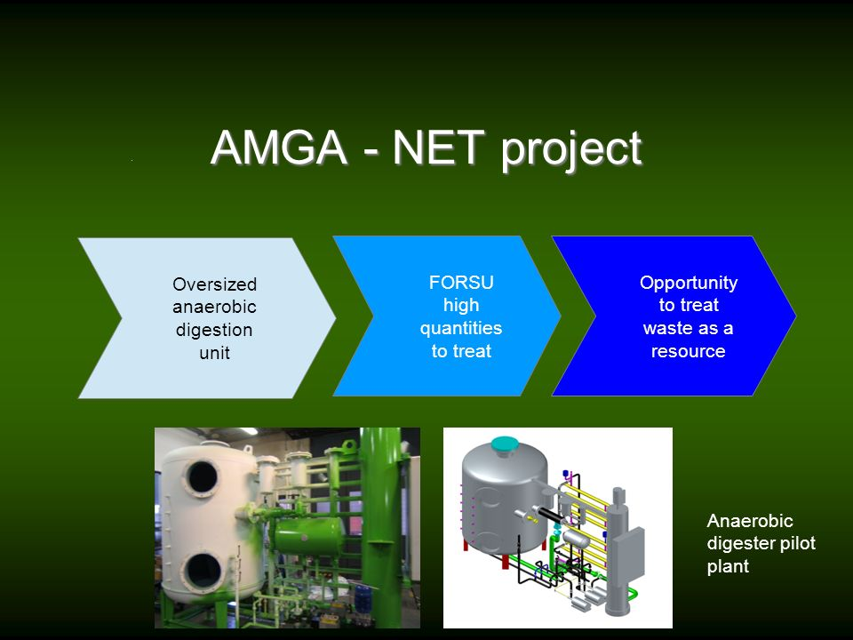 AMGA - NET project Oversized anaerobic digestion unit
