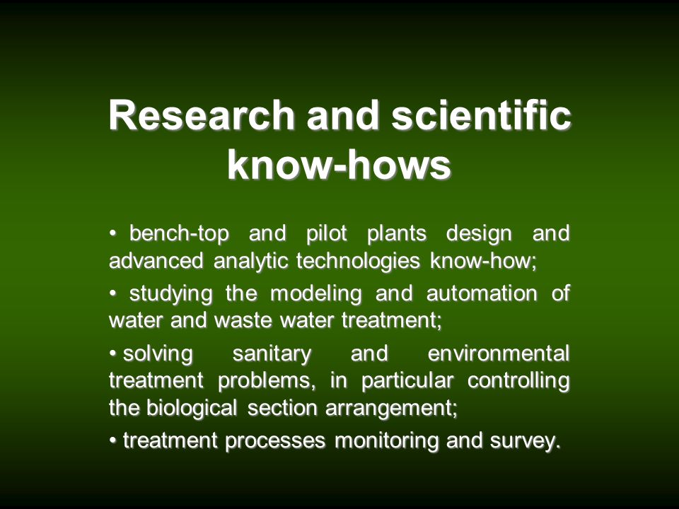 Research and scientific know-hows
