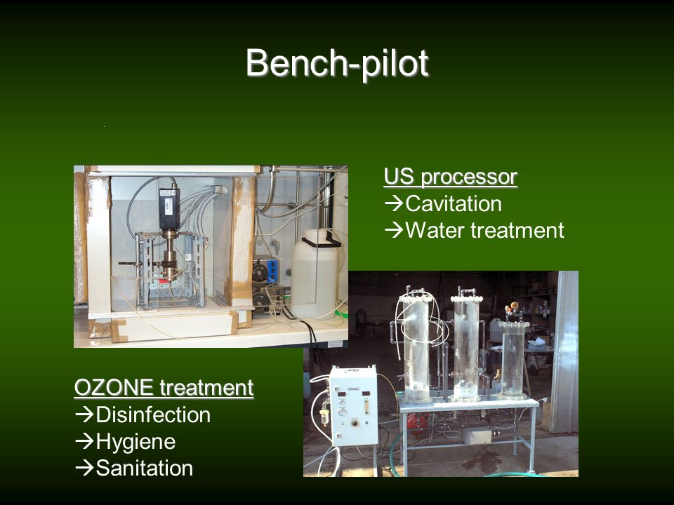 Bench-pilot US processor Cavitation Water treatment OZONE treatment