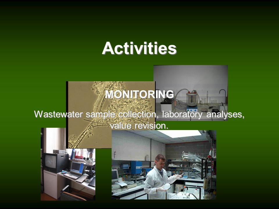 Wastewater sample collection, laboratory analyses, value revision.