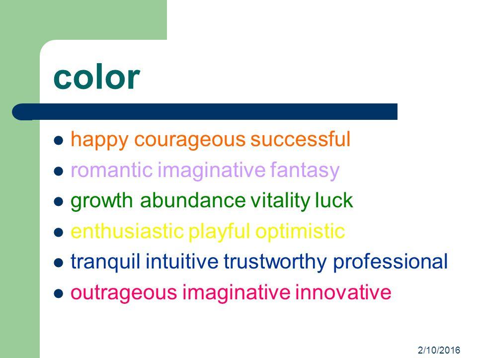 color happy courageous successful romantic imaginative fantasy