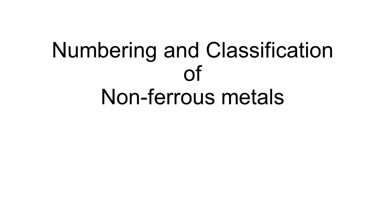 Non-ferrous metals - this is what classification and their properties 76