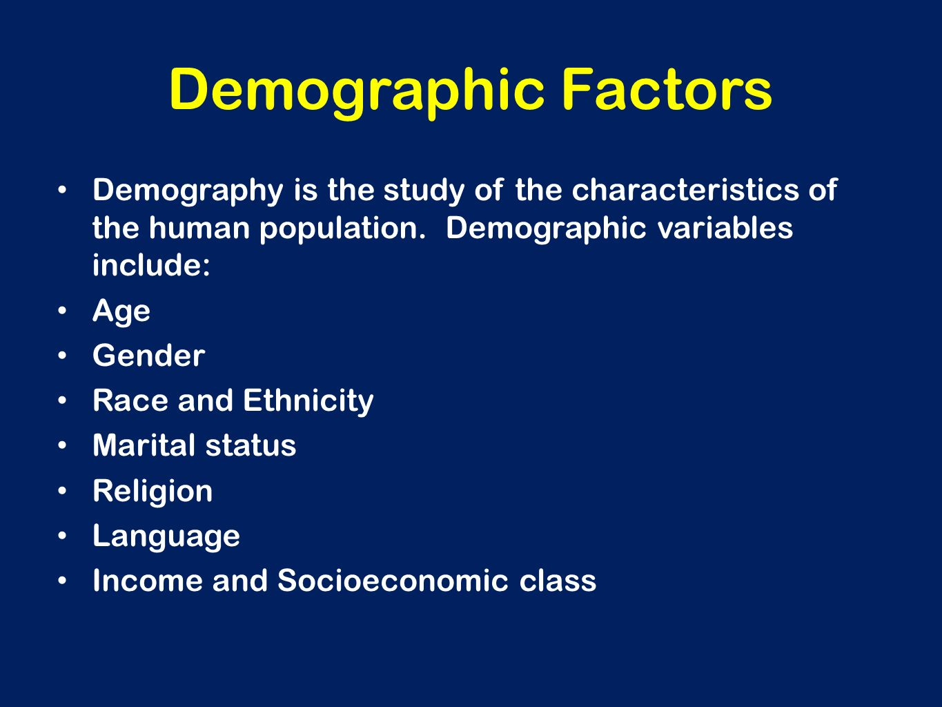 a study on the demographic factors The aim of the study was to evaluate the prevalence and extent of  in singapore  and investigate the influence of demographic factors and.