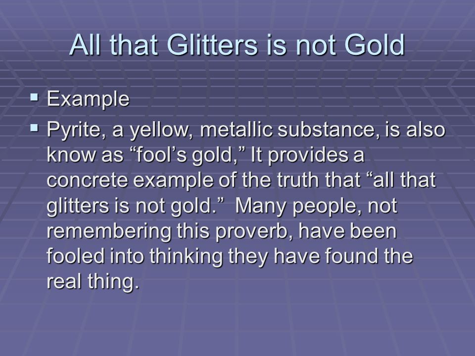 not all that glitters is gold - 960×720