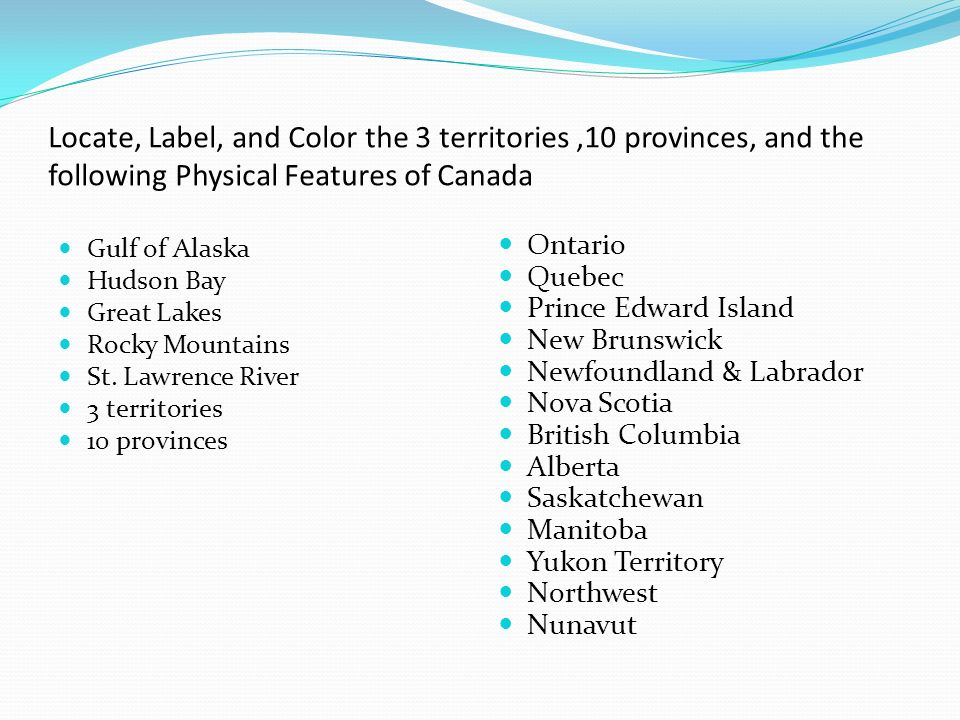 Locate Label And Color The Territories Provinces And The - Physical feature of canada