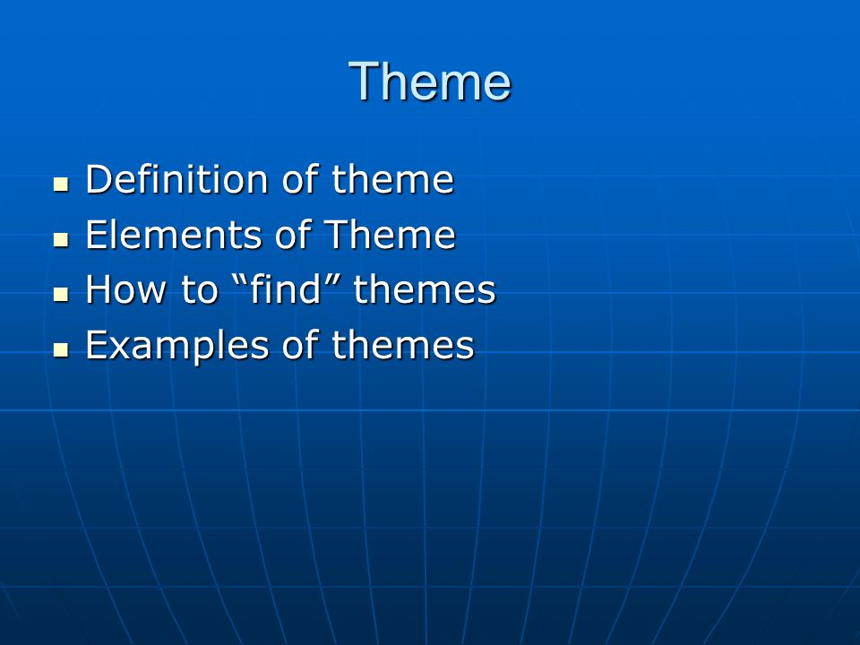 Theme Definition Of Theme Elements Of Theme How To Find Themes