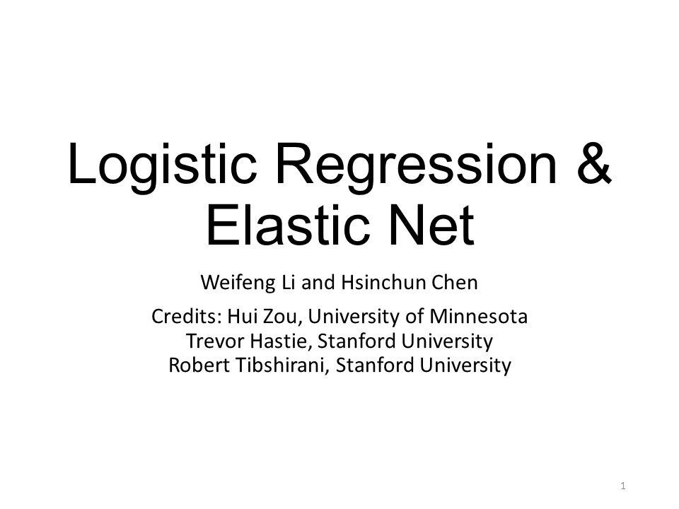 Logistic Regression & Elastic Net - ppt video online download