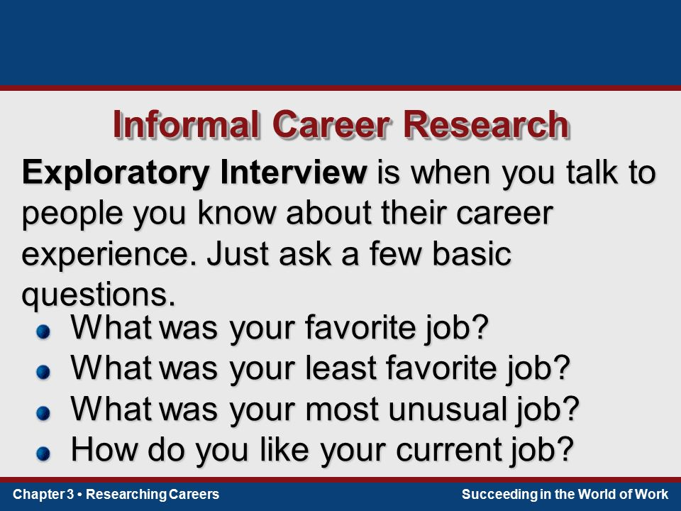 3 informal career research exploratory interview is when you - Do You Like Your Job What Do You Like About Your Job Or Least Like