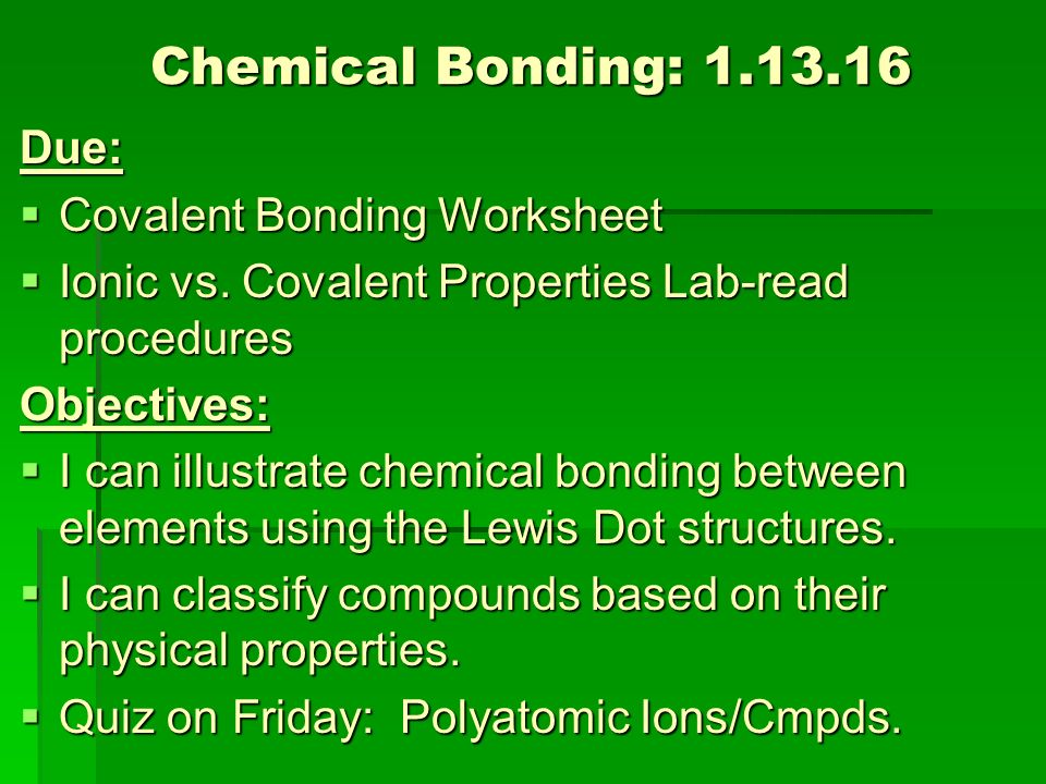 chemical bonding due classroom rules contract review ppt video online download. Black Bedroom Furniture Sets. Home Design Ideas