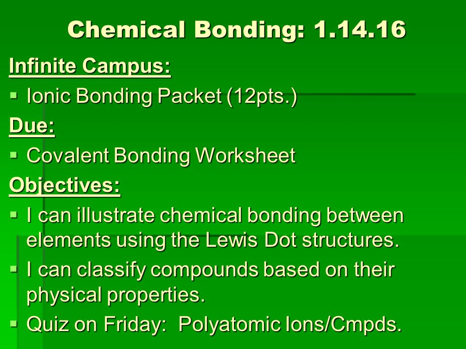 bonding packet Ionic bonding is when one of the atoms is donating an electron(s) (the cation) and one of atoms is accepting an electron(s) (the anion) the electrons are not shared, the anion gains an electron(s) to achieve a full valence and the cation loses an electron(s) to achieve a full valence.
