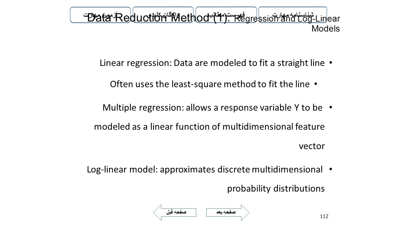 Data Reduction Method (1): Regression and Log-Linear Models