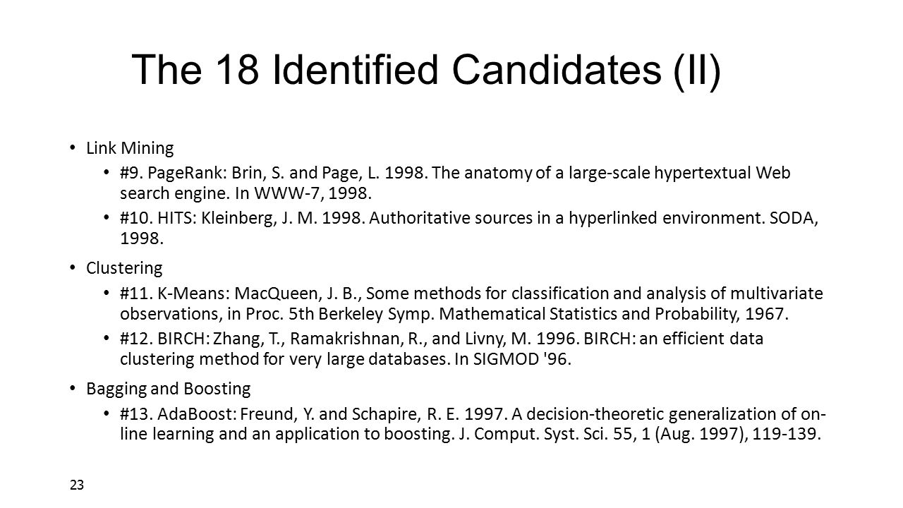 The 18 Identified Candidates (II)