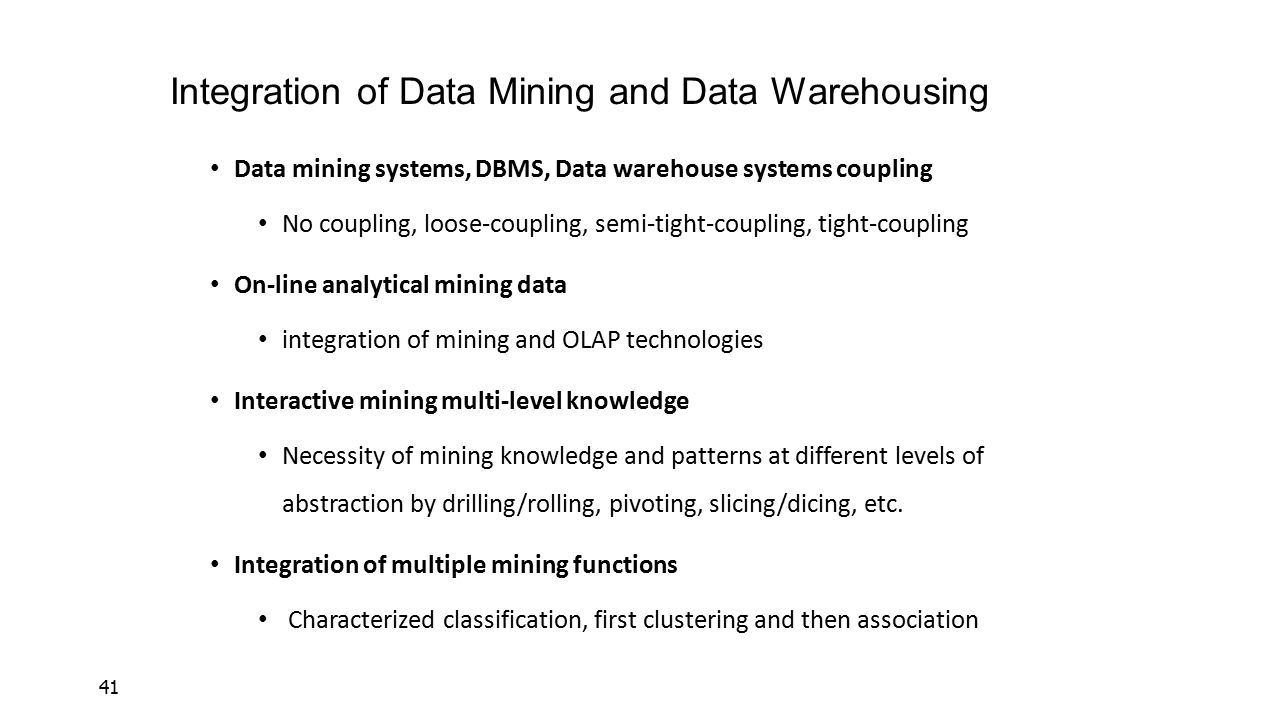 Integration of Data Mining and Data Warehousing