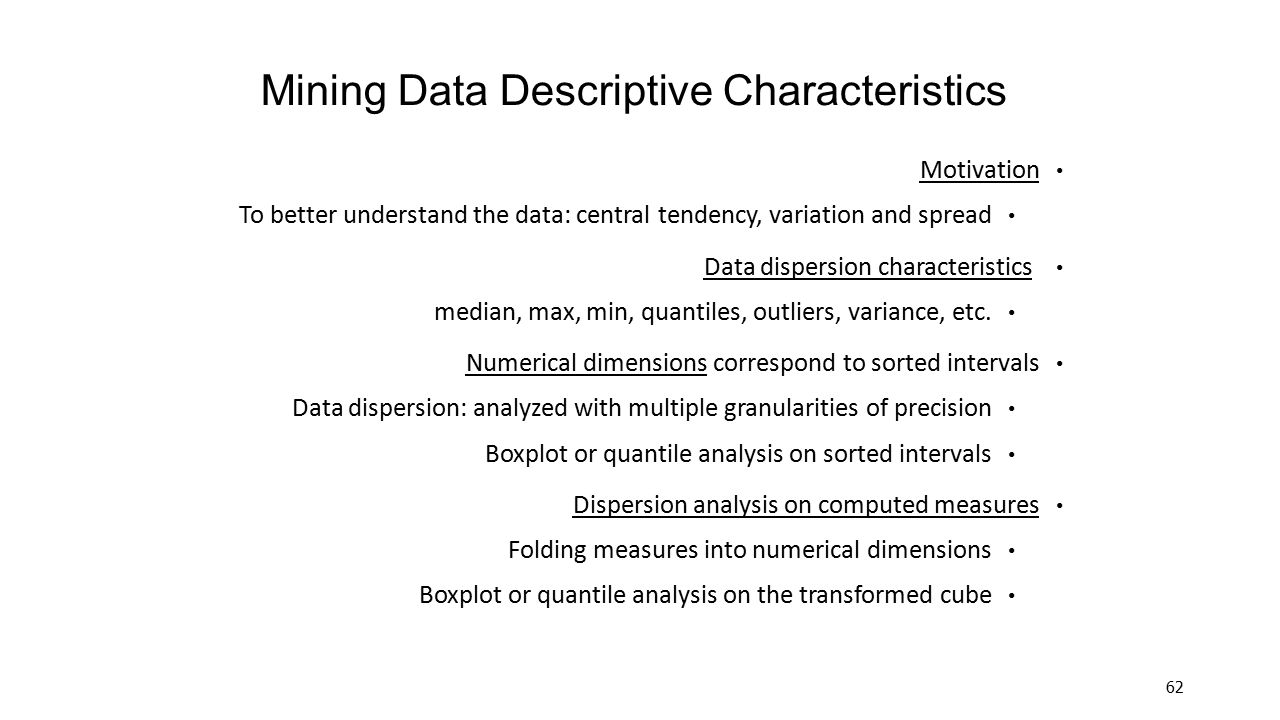 Mining Data Descriptive Characteristics