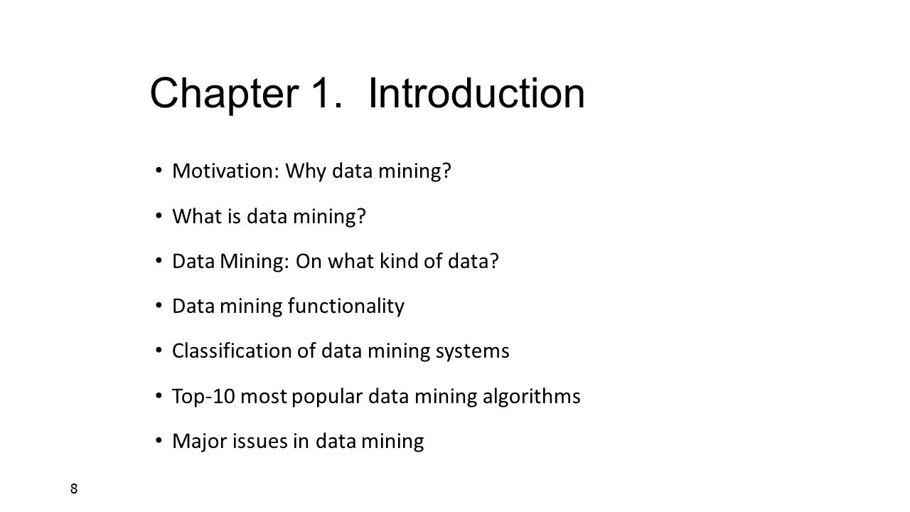 Chapter 1. Introduction Motivation: Why data mining