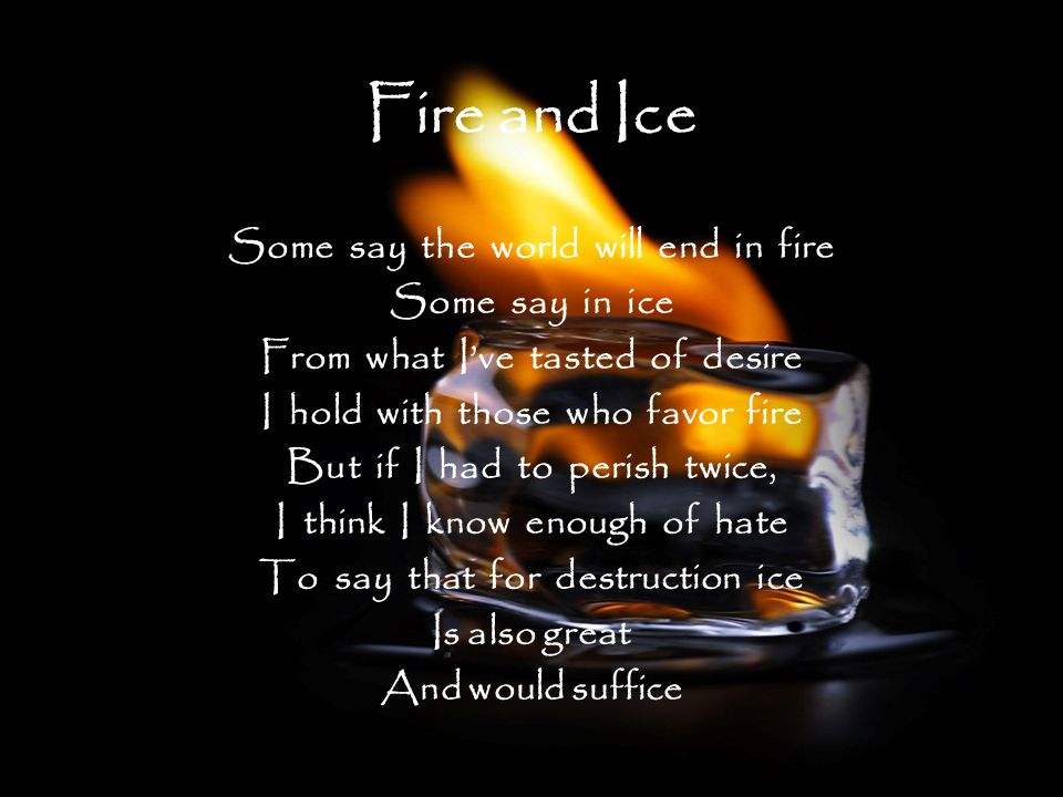 the worlds end in robert frosts fire and ice