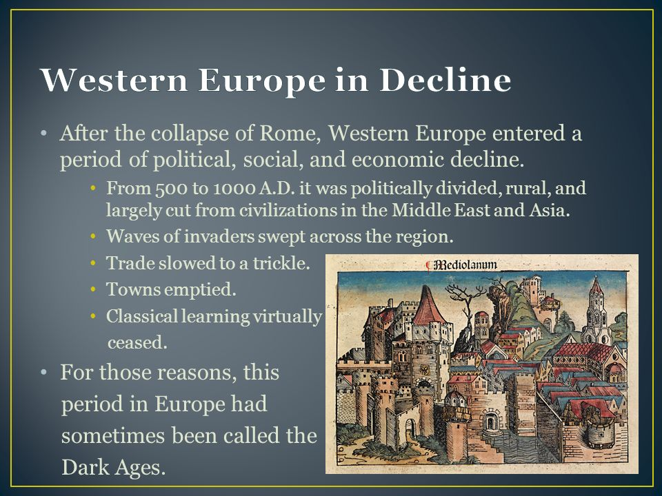"the reasons for the name dark ages in europe First off, i must apologize for using the term ""dark ages"", as it is a false term coined in the post-medieval period to cast aspersions over the middle ages the dark ages were not dark – they were, in fact, a great time to live ."