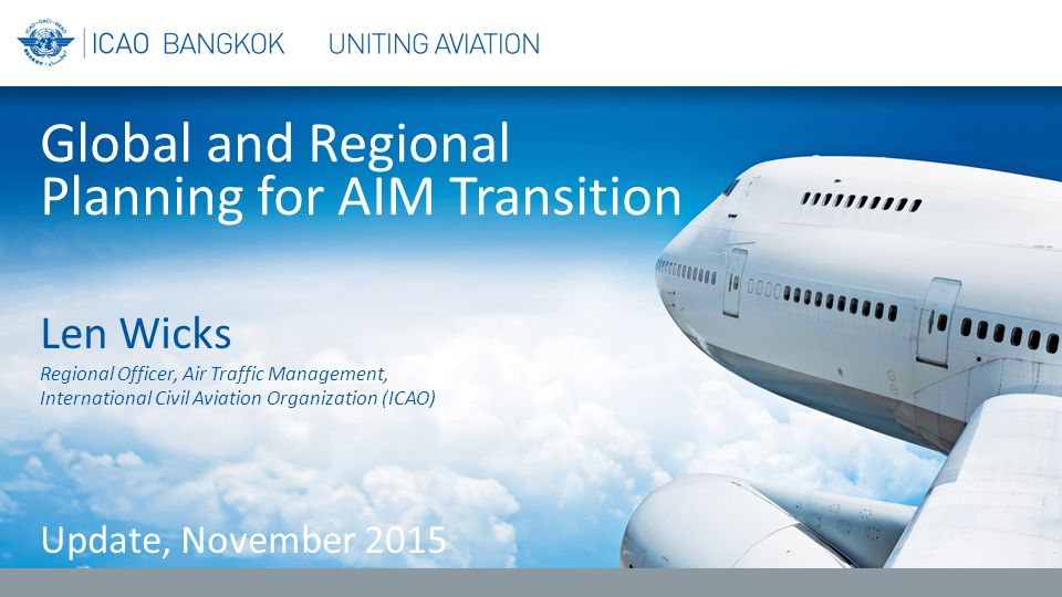 Global and Regional Planning for AIM Transition
