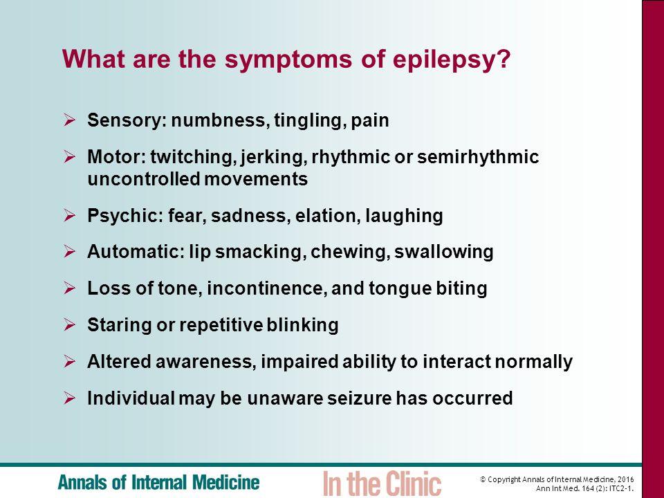 Epilepsy Introduction: An epileptic seizure is defined by ... Epilepsy Seizure Symptoms