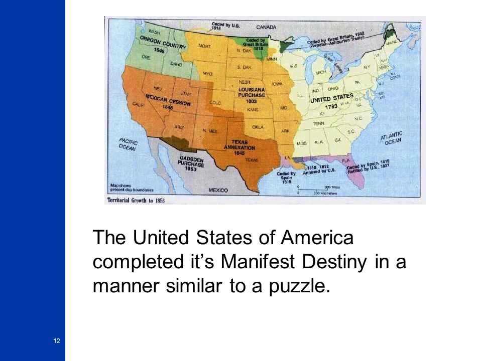 """us completed manifest destiny at a great cost to mexico The phrase """"manifest destiny"""" suggested that expansion across the american continent was obvious, inevitable, and a divine right of the united states manifest destiny was used by democrats in the 1840s to justify the war with mexico."""