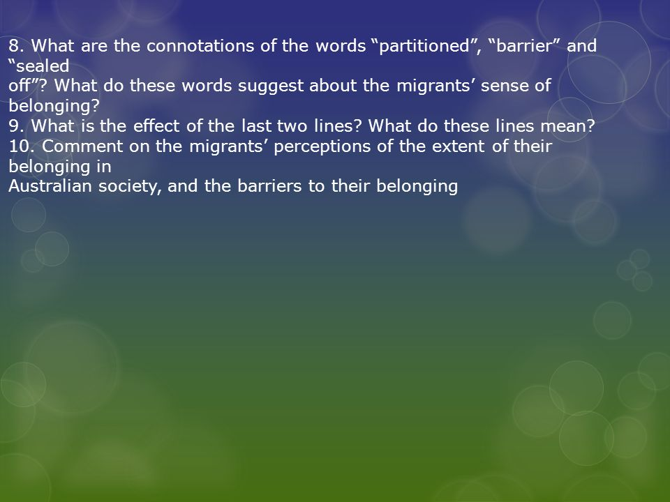 8. What are the connotations of the words partitioned , barrier and sealed off .
