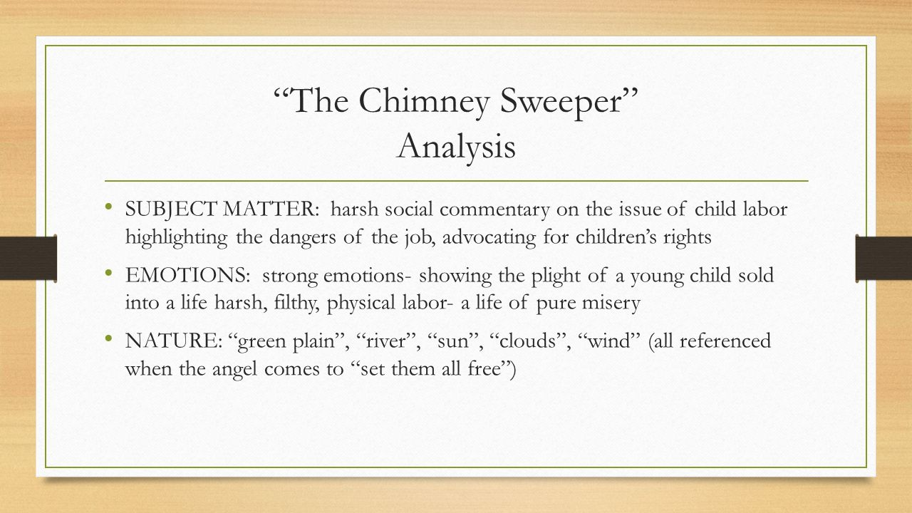 william blakes use of imagery in the chimney sweepers conveys awful working conditions of children I-vi littells living age e pluribus tjnum these publications of the day should from time to time he winnowed, the wheat carefully preserved, and the chaff thrown away.