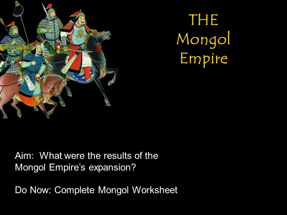 the mongol empire aim what were the results of the mongol empire s expansion do now complete. Black Bedroom Furniture Sets. Home Design Ideas