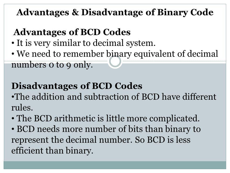 Advantages & Disadvantage of Binary Code