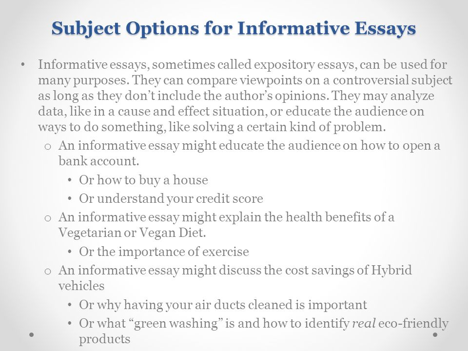 ideas for informative essays Here you will get 20 superb informative speech topics get hold of them for an informative speech about education and its contemporary issues.