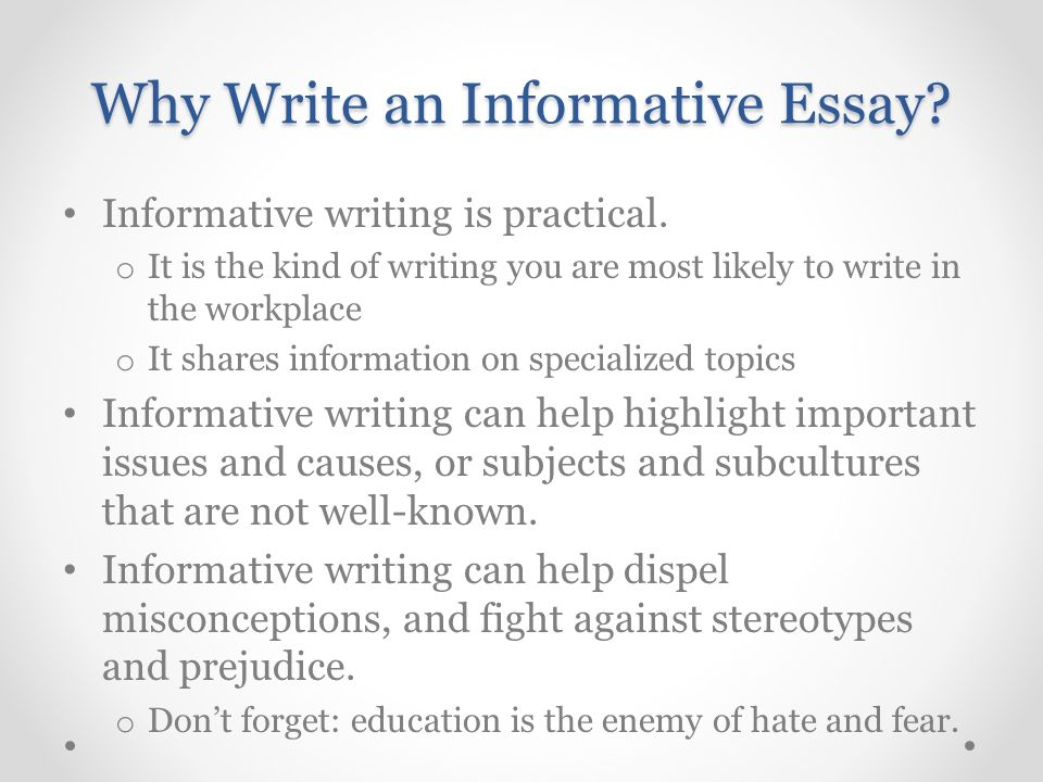 what can i write an informative essay on This assignment will give you practice in composing an informative essay based on interviews with your subject  writing essays  essay assignment: profile.