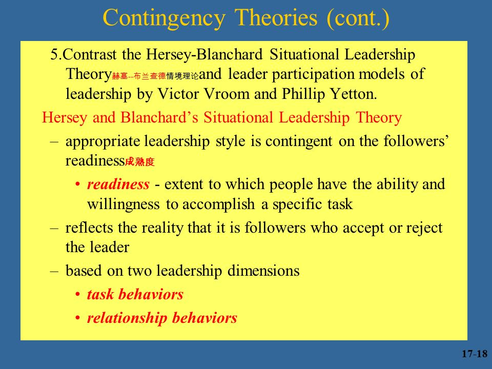"""compare and contrast contingency theory hersey blanchard s situational theory These broad categories are the situational and contingency theories of  leadership  figure 2: hersey and blanchard""""s situational leadership theory in  effect."""