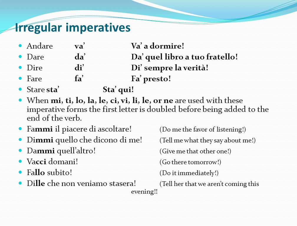 Irregular imperatives