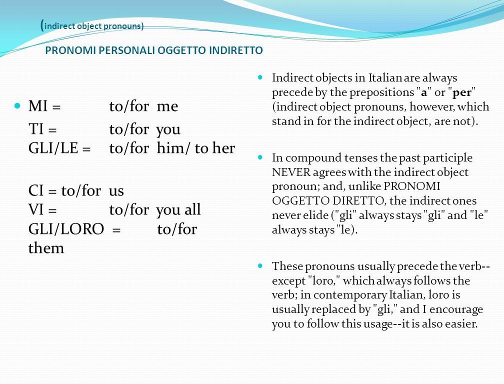 (indirect object pronouns) PRONOMI PERSONALI OGGETTO INDIRETTO