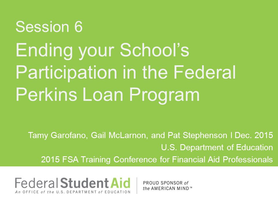 Ending your School's Participation in the Federal Perkins Loan ...