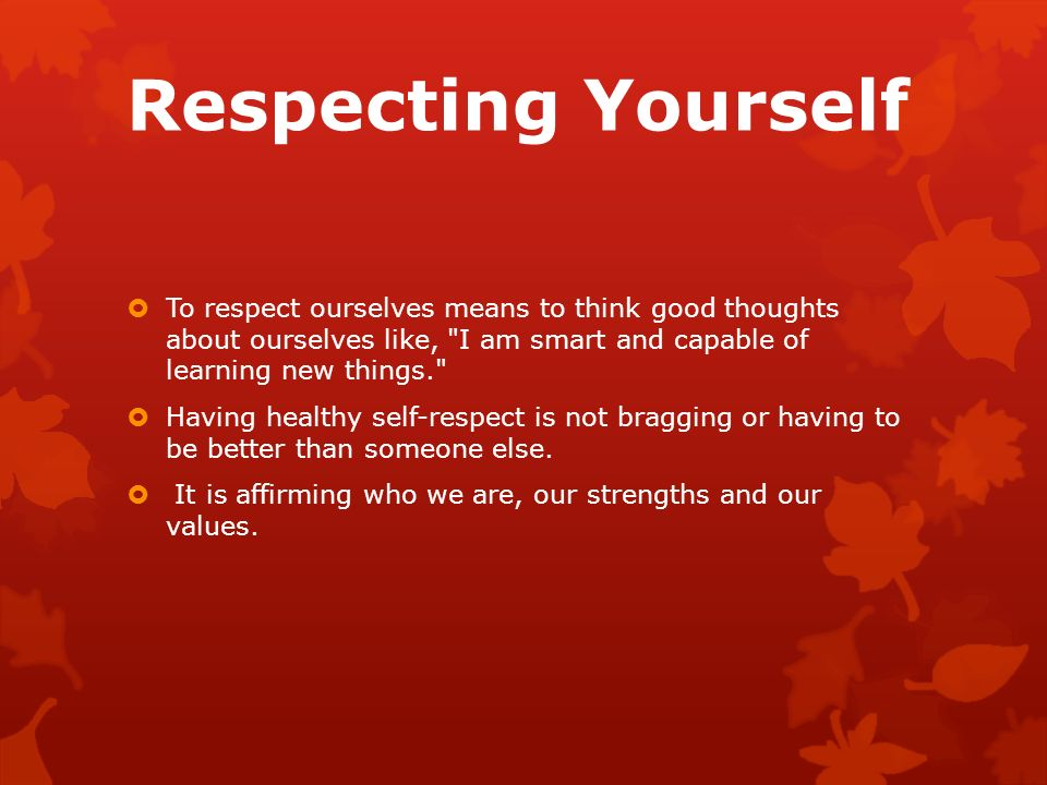 how to learn to love and respect yourself